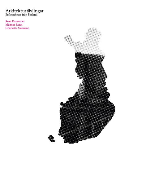 Thumbnail for Arkitekturtävlingar: Erfarenheter från Finland