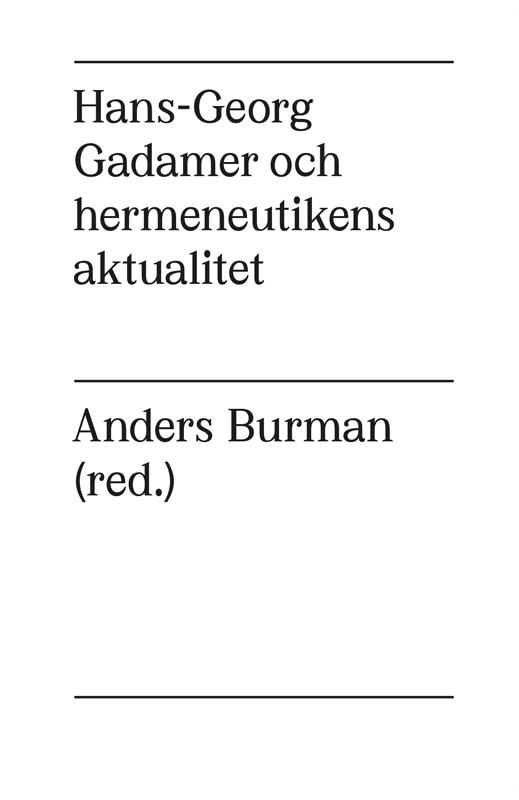 Thumbnail for Hans-Georg Gadamer och hermeneutikens aktualitet